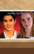 Save Me, My Wolf by throne_ismine