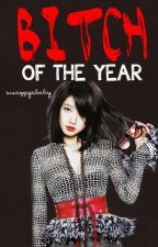 the Bitch of the Year by hopelesspaynapol