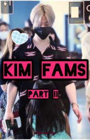 KIM FAMS part II by binhwan_loves
