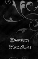 Horror Stories by nikkistyles1D