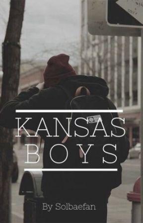Kansas Boys || Solby ✔ by Solbaefan
