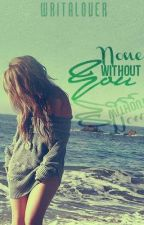 None without you by writalover