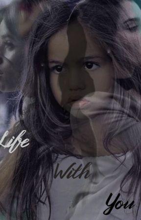 Life With You by ItsLernJauregsYo