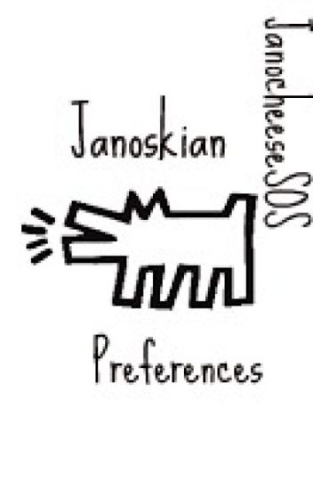Janoskians Preferences