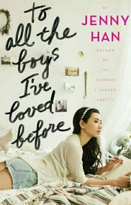 Đọc truyện To all the boys I've loved before - Jenny Han