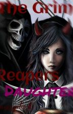 The Grim Reapers Daughter by marcy_dark