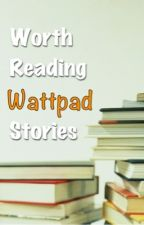 Worth Reading Wattpad Stories Completed (Tagalog/English) by superjuno