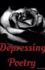 Depressing poetry/Qoutes by XxRayvanaxX