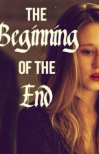 The Beginning of the End by Natalie_Rupp