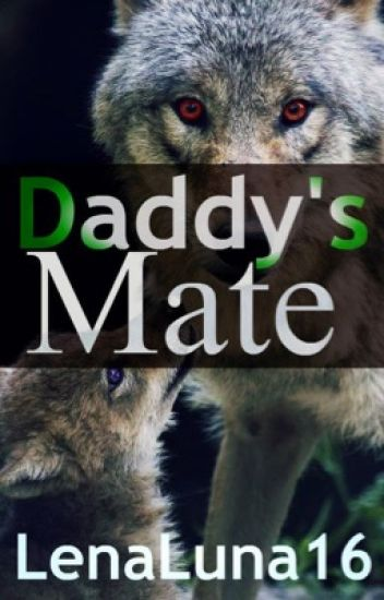 Realm Series: Daddy's Mate (MxM) [Incest]