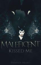 Maleficent Kissed Me [Maleficent x Aurora] by Zevheen7