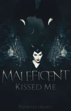 Maleficent Kissed Me by Zevheen7