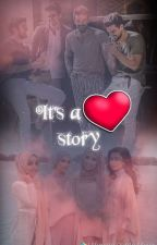 It's a Love Story  by XxMagicWriterxX