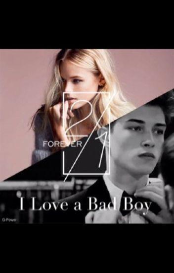 I Love a Bad Boy