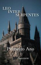 leo inter serpentes ➵ primeiro ano {tradução portugês} by basznow