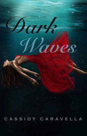 Dark Waves by CassidyStories