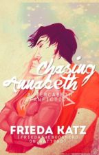 Chasing Annabeth-A Percabeth Fanfiction by carstaairs