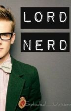 Lord Nerd [The Moonlit Series: Book One] by GalacticTRex