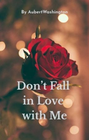 Don't Fall In Love With Me by fishNbutterflies