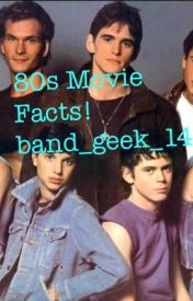 80s Movie Facts! by band_and_80s_movies