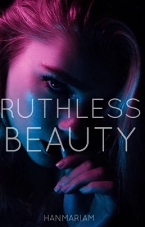 Femme Fatale Series #1: Ruthless Beauty by hanmariam