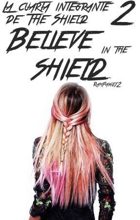 La 4 Integrante de The Shield 2: Believe in The Shield by RamPaige12