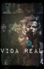 vida real (con R5) by InR5sworld