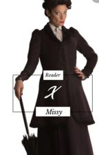 Male reader x missy  by unknown6741