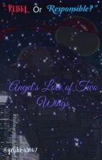 Rebel or Responsible? Angel's Love Of Two Wings ~ TMNT FANFIC by gelibrain07