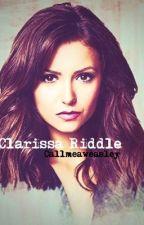 Clarissa Riddle by Callmeaweasley