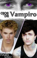 Ojos de vampiro [Gay] by FiamaGalli