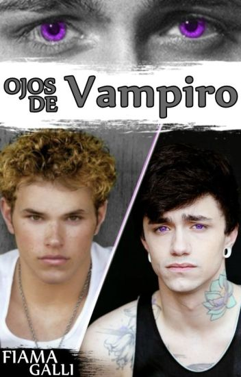 Ojos de vampiro [Gay]