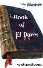 Book of 13 Dares by Strangel101