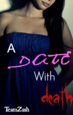 A Date With Death by TeamZash