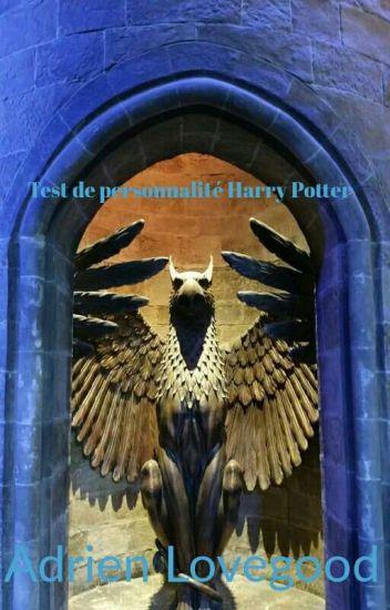 Test De Personnalite Harry Potter Adrien Lovegood Wattpad