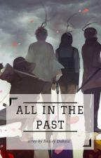 All in the Past by SmileyDK