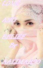 Love And Belief by Aalimahh