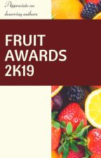 Fruit Awards 2k19 |||| CLOSED|||| by awards_graphics