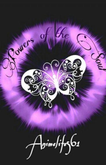 Powers of the Soul (Sasuke Uchiha Love Story)