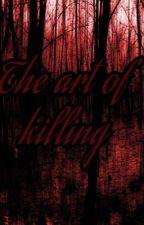 The Art of Killing by Properblackgurl