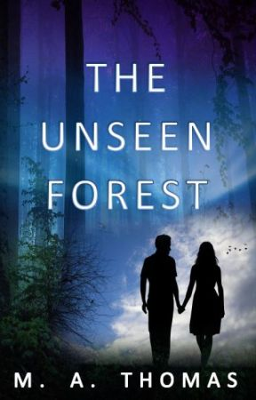 The Unseen Forest by RissThomas
