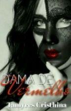 Dama de Vermelho by TamyresCristhina