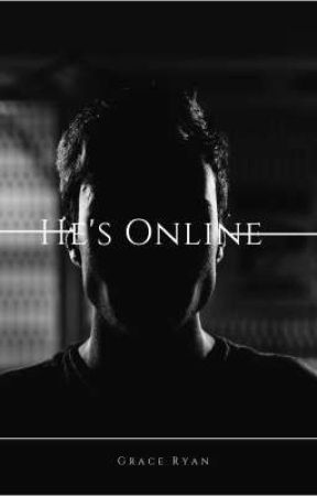 He's Online  by Grace-Ryan