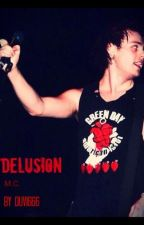 Delusion -- [Michael Clifford] by calpalrox