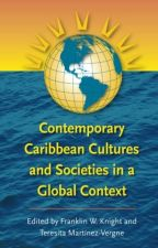 Contemporary Caribbean Cultures and Societies in a Global Context [PDF] by by xyfujube98366