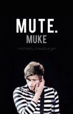 mute. • muke au by michaels_cheezburger