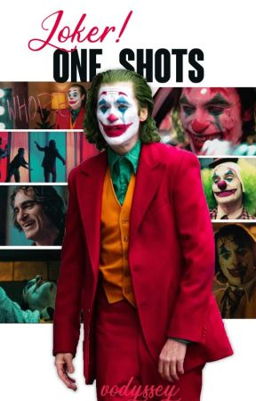 Joker! 2019 One Shots by vodiquent