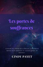 Les portes de souffrances by CellequeJeSuis