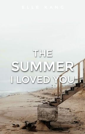 The Summer I Loved You by stereohearted
