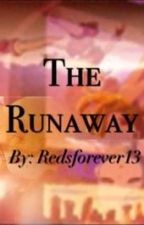 The Runaway (Pggz Story) by redsforever13